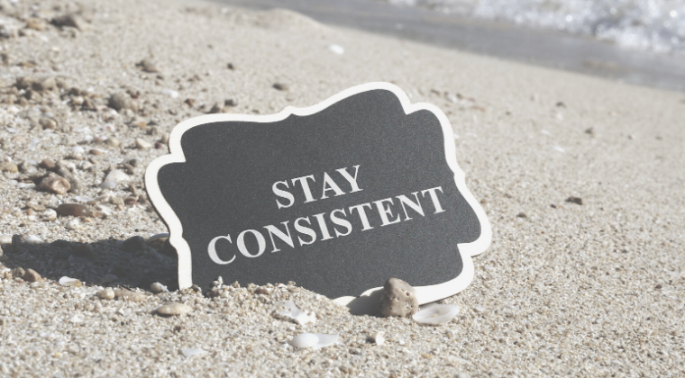 Why You Need To Be Consistent In Your Marketing